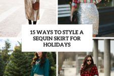 15 ways to style a sequin skirt for holidays cover