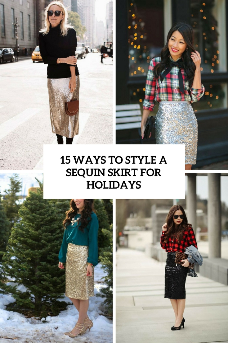 15 Ways To Style A Sequin Skirt For Winter Holidays