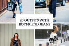 20 Fall And Winter Outfits With Boyfriend Jeans