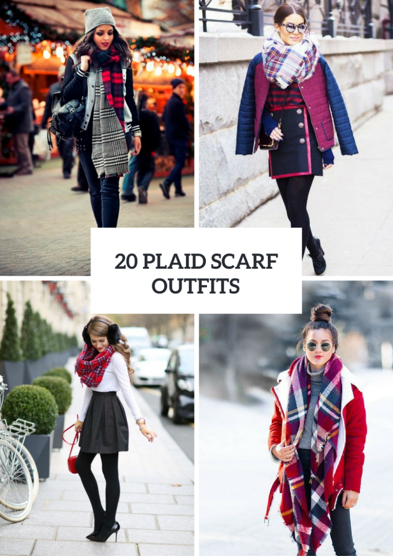 Feminine Outfits With Plaid Scarves For This Winter