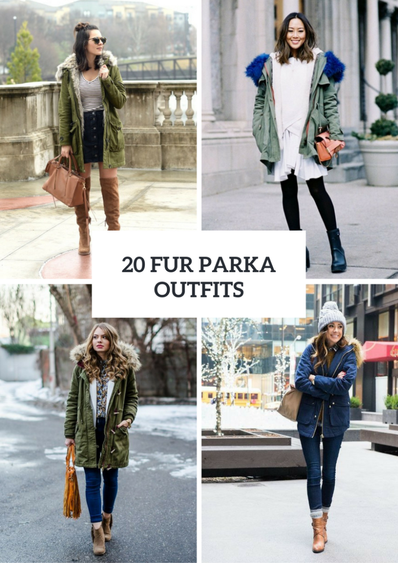Fur Parka Outfit Ideas For Women