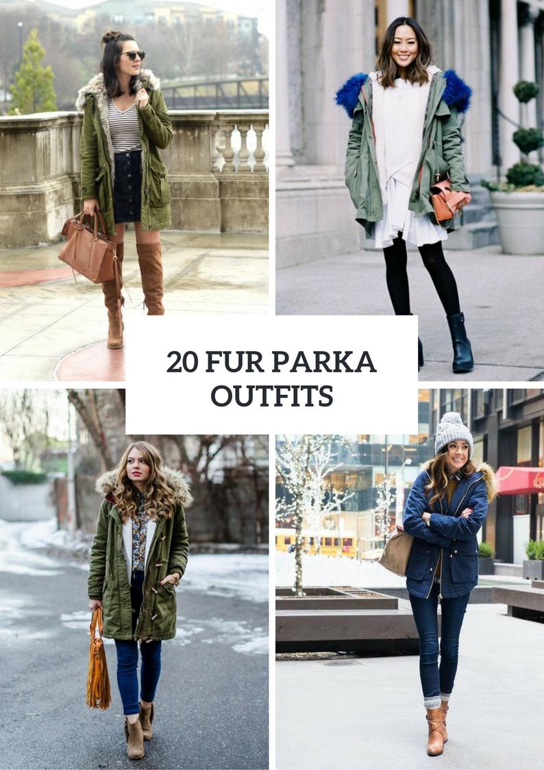 Fur Parka Outfit Ideas For Women