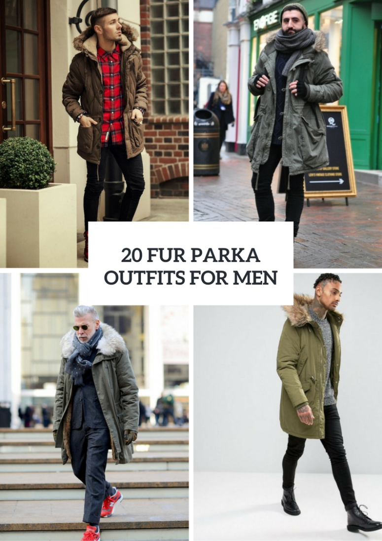 Men Outfits With A Fur Parka For Fall And Winter