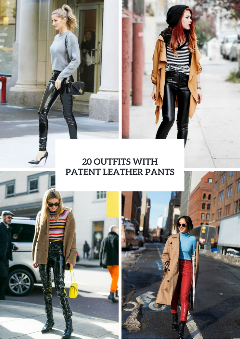 20 Stylish Outfits With Patent Leather Pants