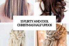 15 flirty and cool christmas half updos cover