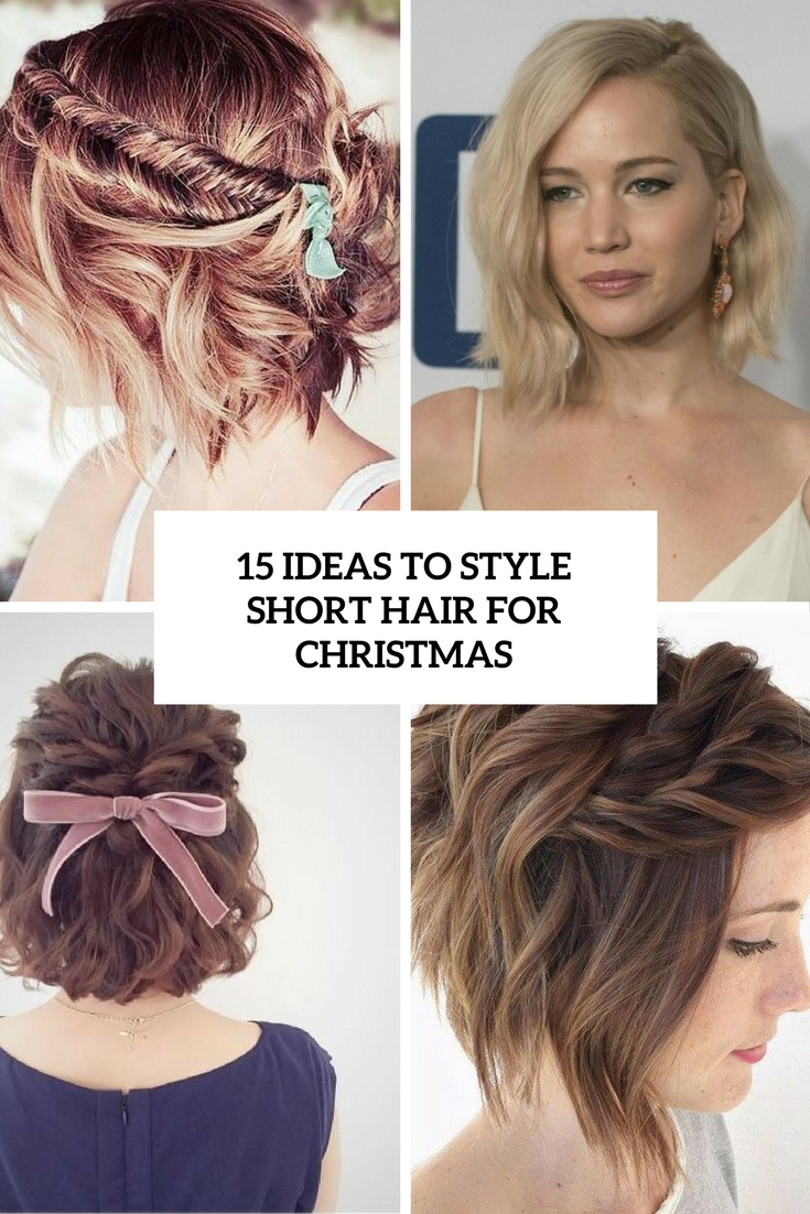 15 Ideas To Style Short Hair For Christmas