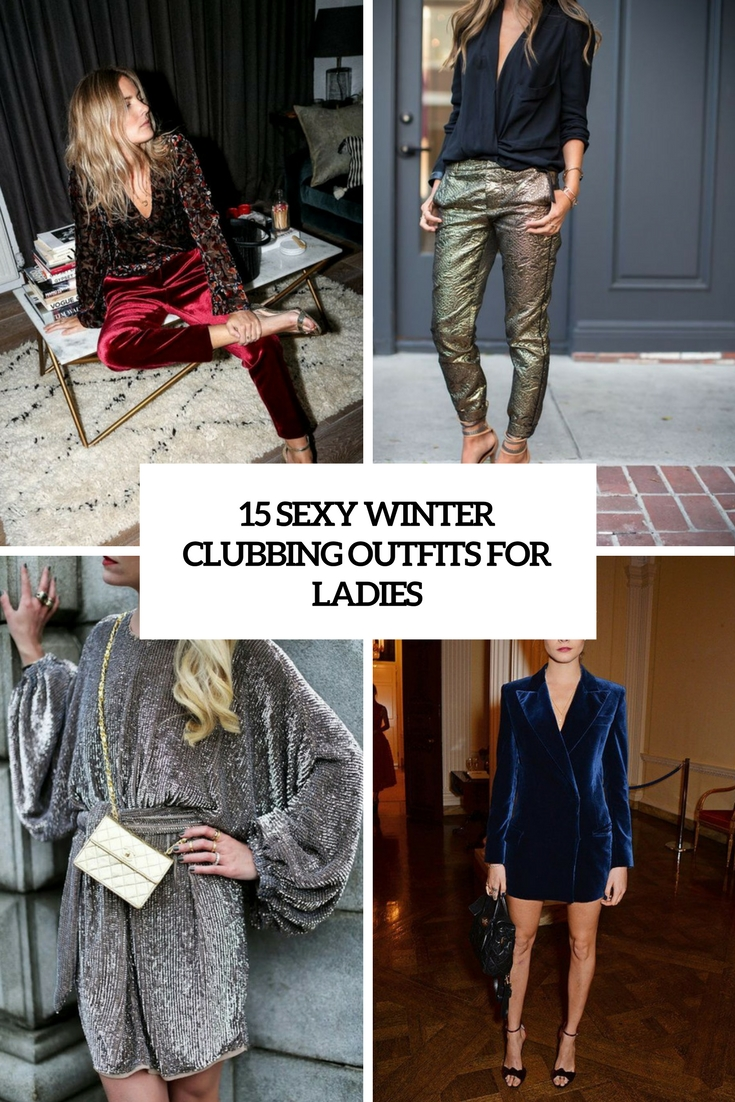 15 Sexy Winter Clubbing Outfits For Ladies