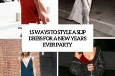 15 ways to style a slip dress for a new year's eve party cover