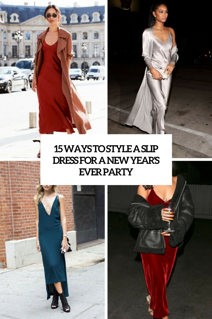 79385612b771 15 Ways To Style A Slip Dress For New Year's Eve Party - Styleoholic