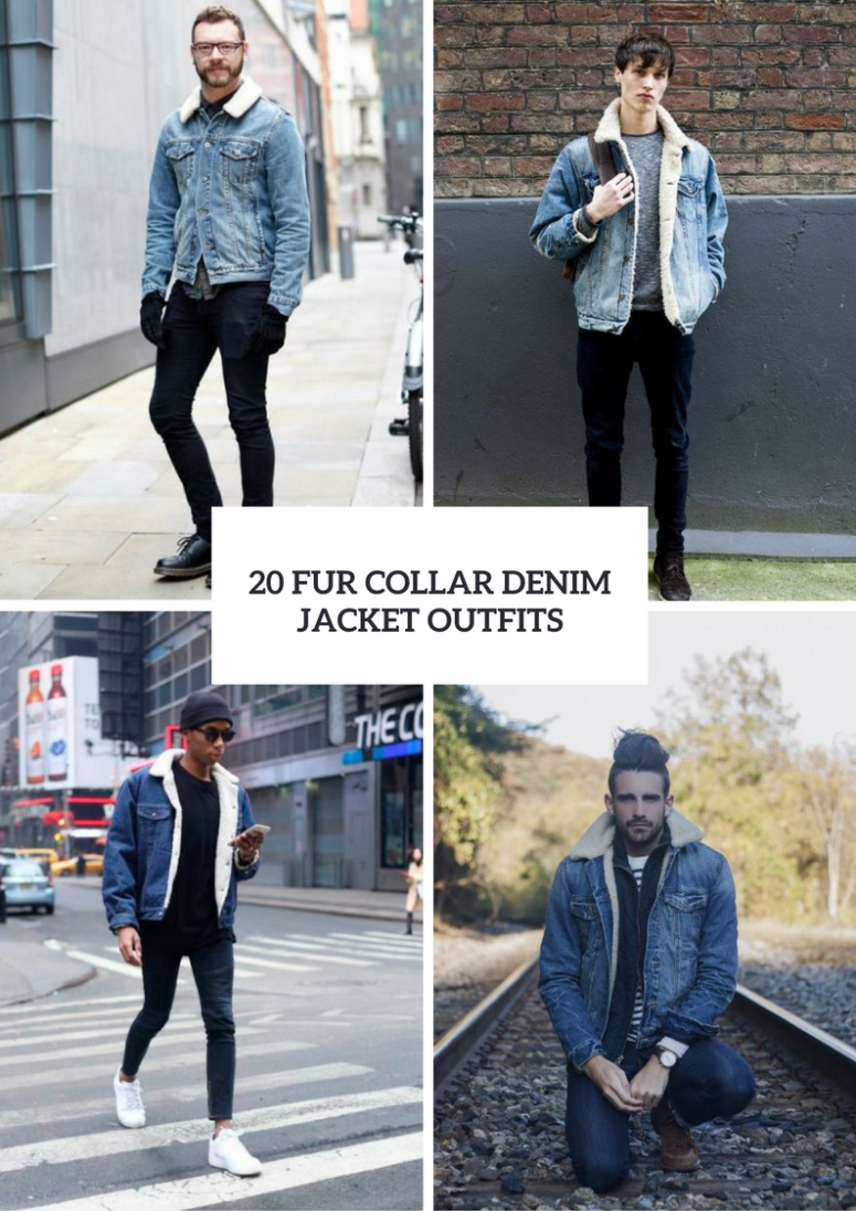 20 Fur Collar Denim Jacket Outfits For Men