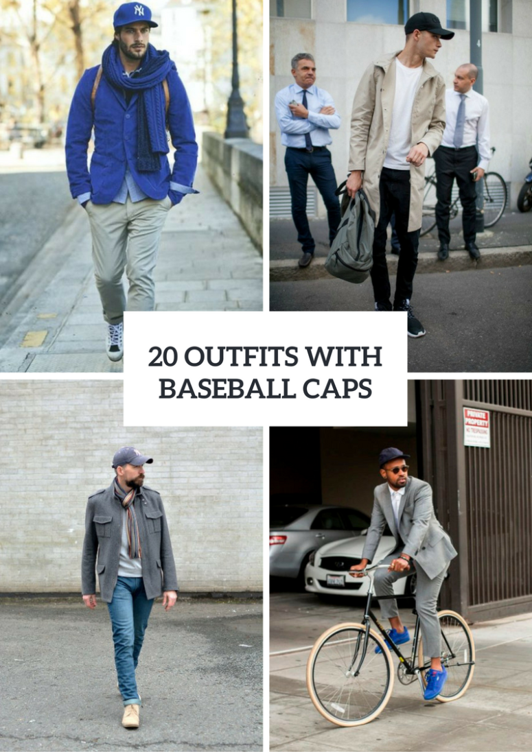 20 men outfits with baseball caps for this winter - styleoholic