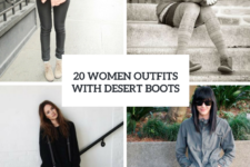 20 Women Outfits With Comfy Desert Boots