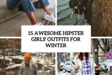 15 awesome hipster girls' outfits for winter cover