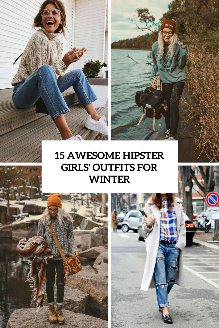 15 Awesome Hipster Girls' Outfits For Winter