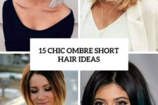 15 chic ombre short hair ideas cover