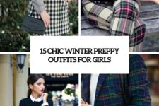 15 chic winter preppy outfits for girls cover