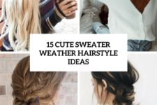 15 cute sweater weather hairstyle ideas cover