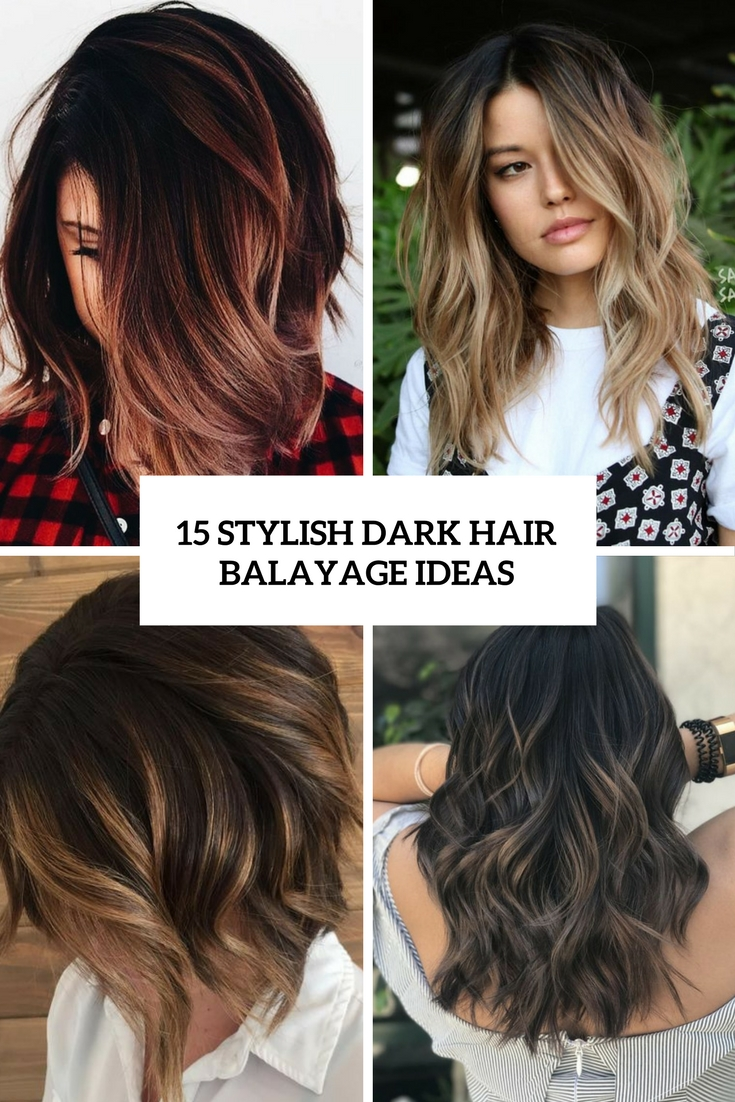 15 Stylish Dark Hair Balayage Ideas