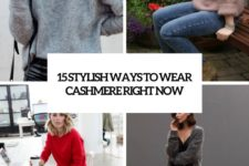15 stylish ways to wear cashmere right now cover