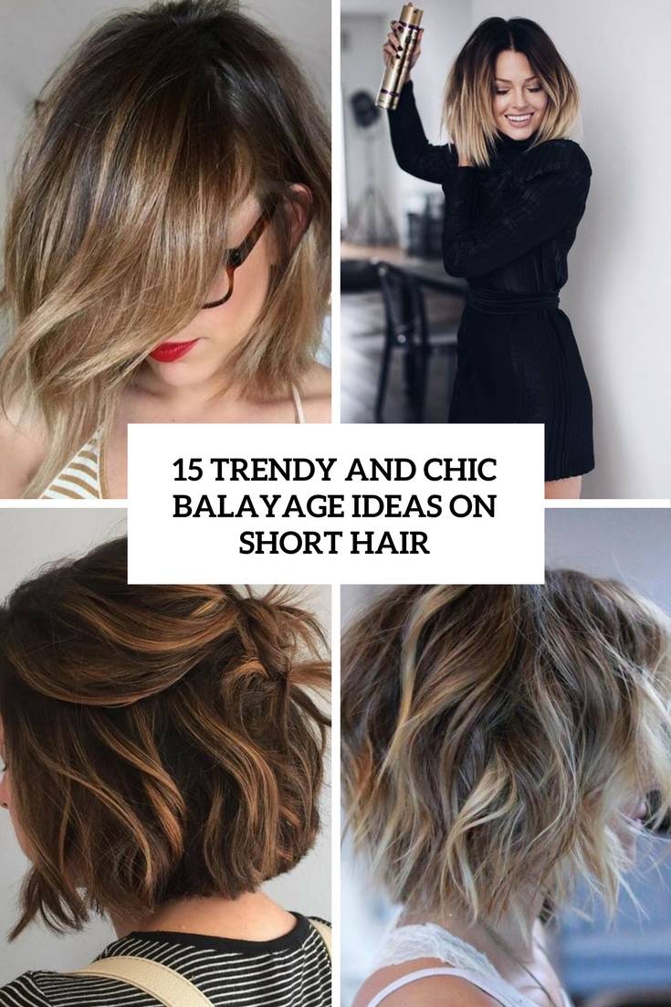 trendy and chic balayage ideas on short hair cover