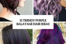 15 trendy purple balayage hair ideas cover
