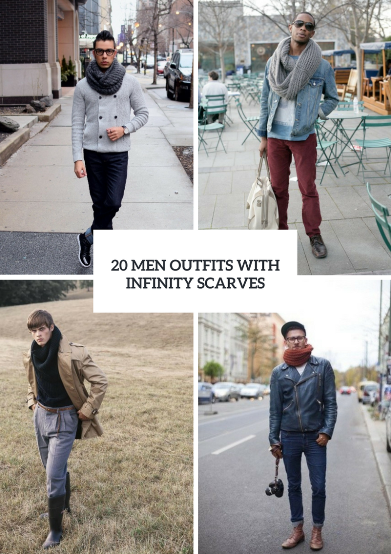 20 Men Outfits With Infinity Scarves