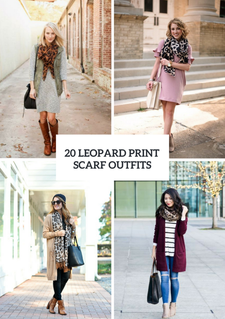 Outfits With Leopard Scarves To Try