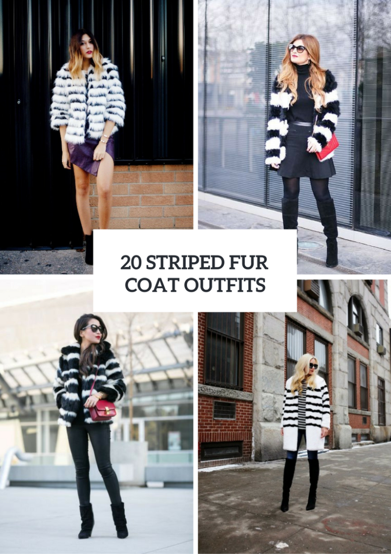 Striped Fur Coat Outfits For Women