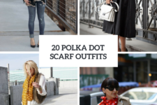 20 Women Outfits With Polka Dot Scarves