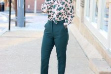 11 emerald pants, a floral print blouse in the same shades and nude heels