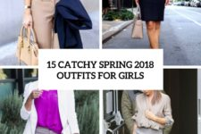 15 catchy spring 2018 outfits for girls cover
