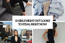 15 girls night out looks to steal right now cover