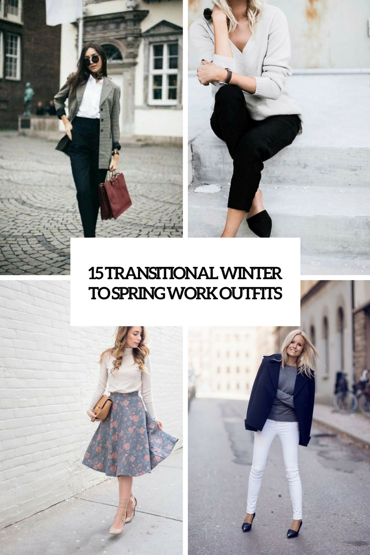 transitional winter to spring work outfits cover