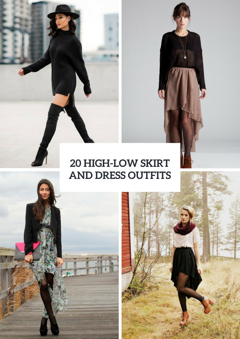 Outfit Ideas With High Low Skirts And Dresses