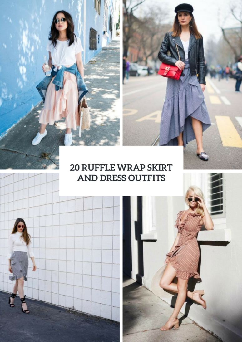 20 Outfit Ideas With Ruffle Wrap Skirts And Dresses