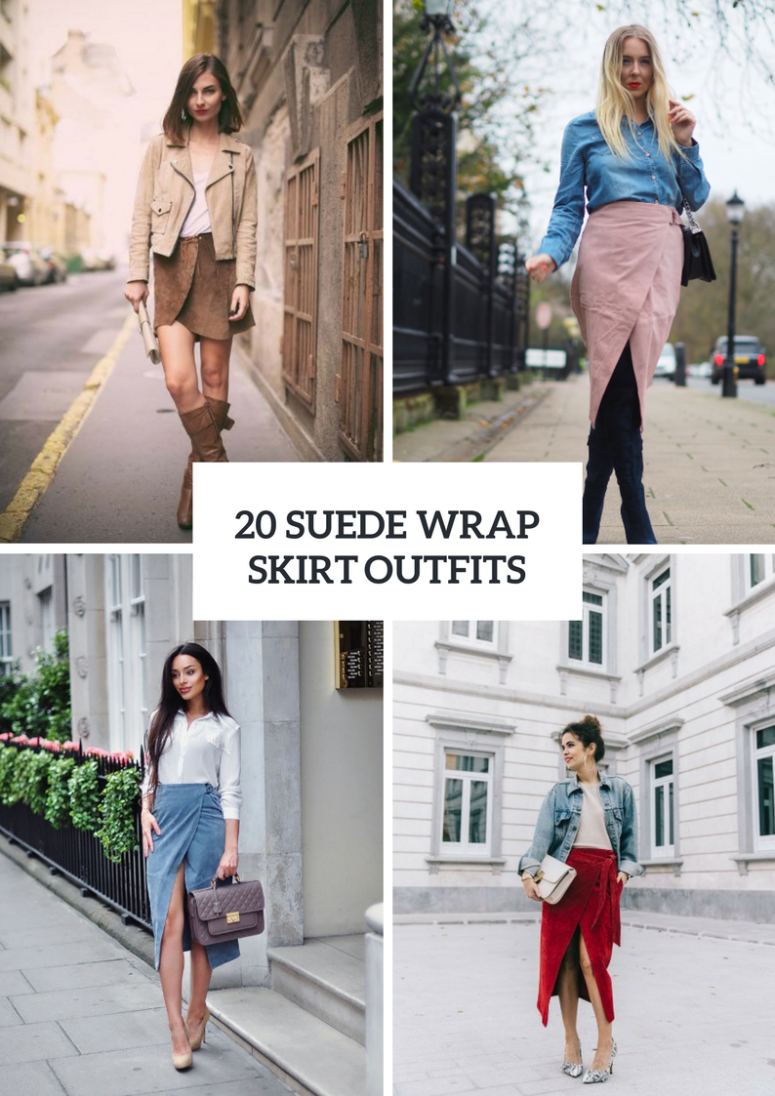 Suede Wrap Skirt Outfit Ideas