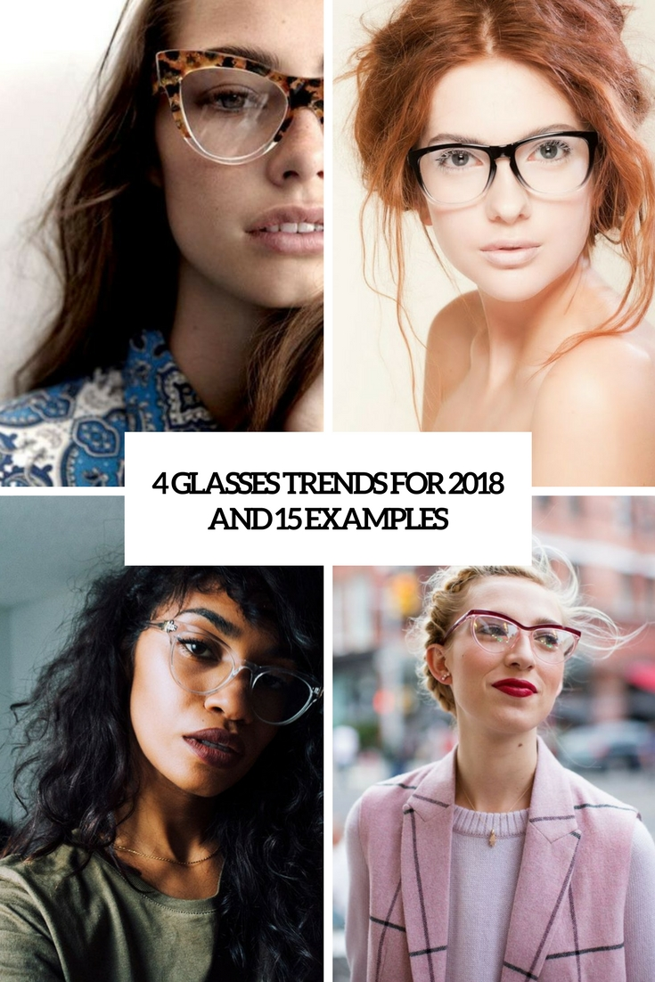 4 Glasses Trends For 2018 And 15 Examples