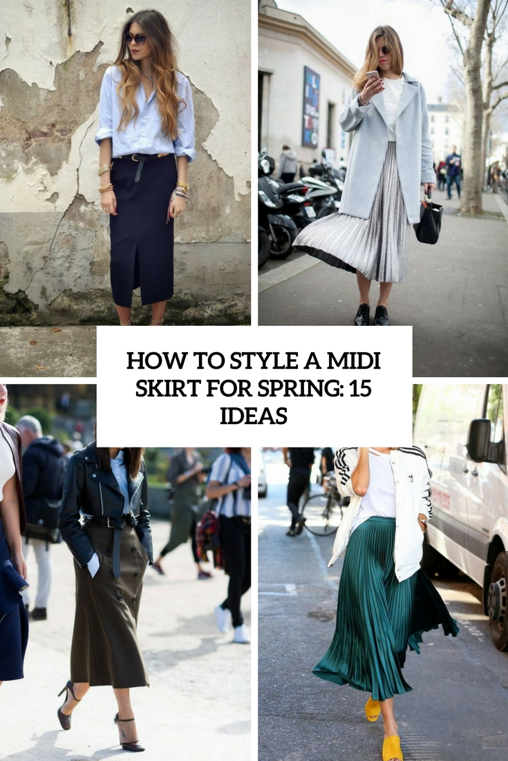 how to style a midi skirt for spring 15 ideas cover
