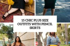 15 chic plus size outfits with pencil skirts cover