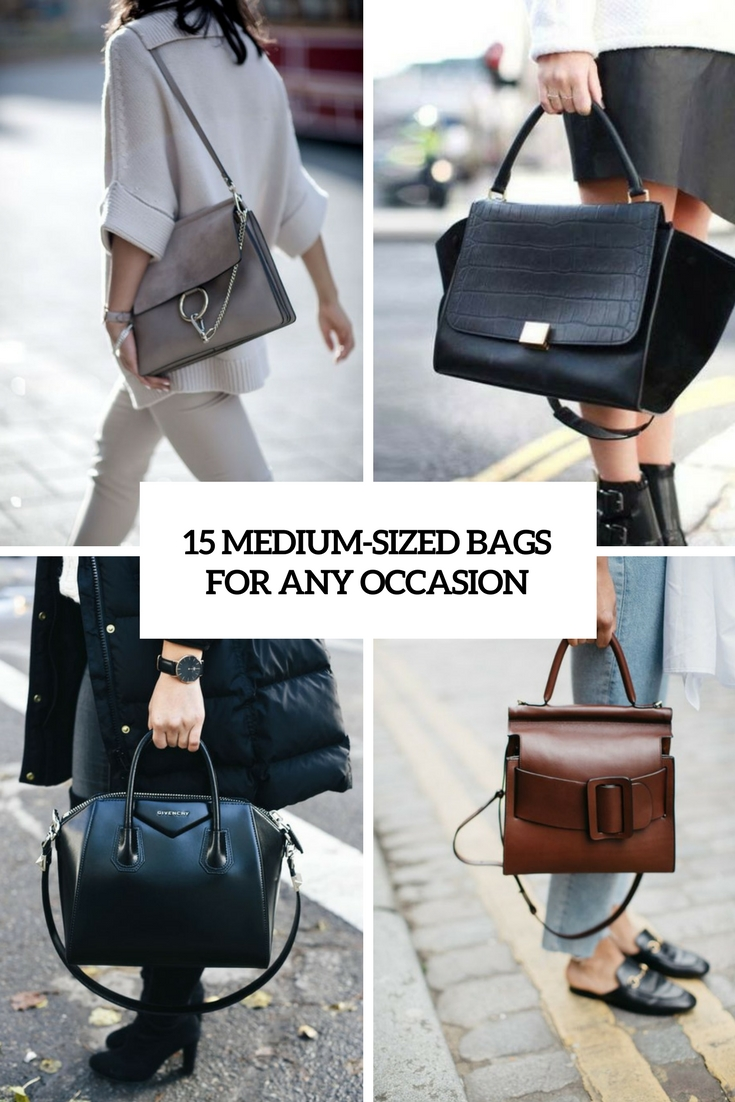 15 Medium-Sized Bags For Any Occasion