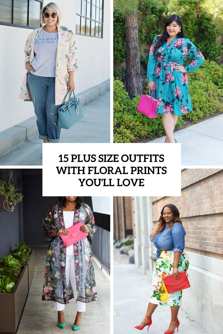 plus size outfits with floral prints you'll love cover
