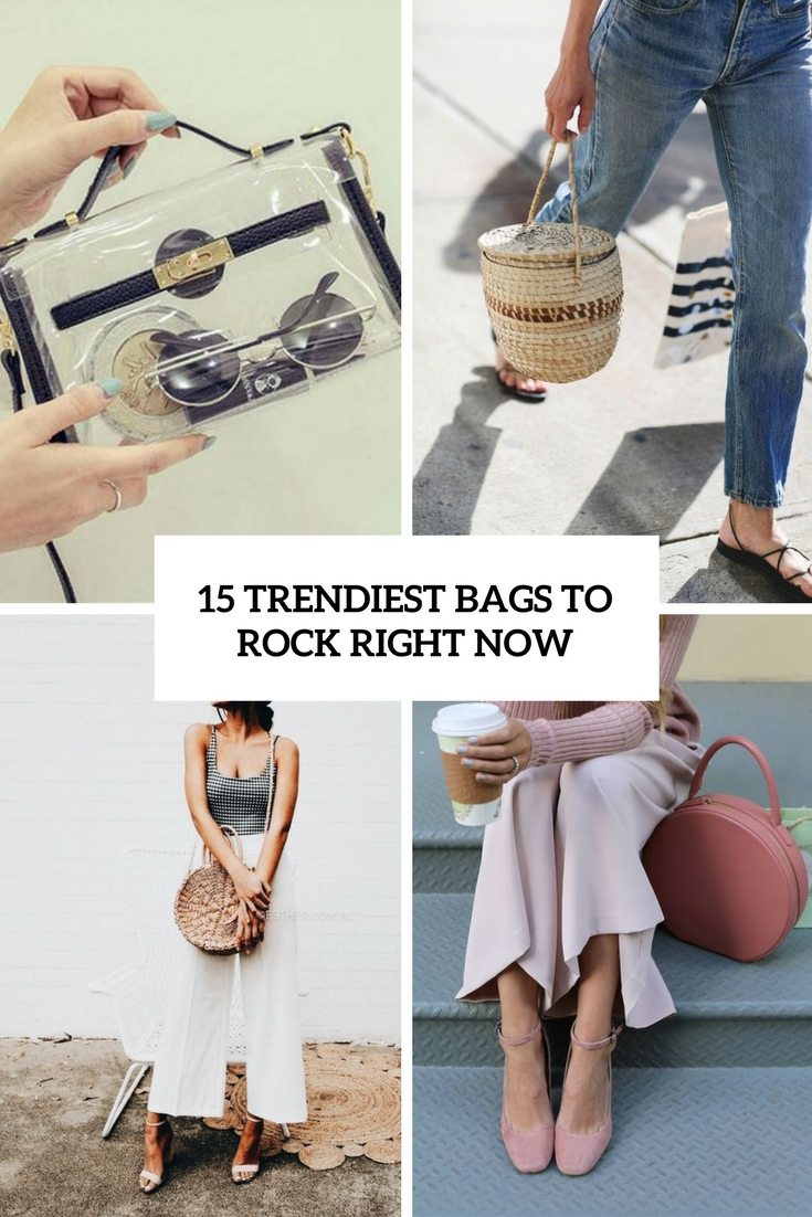 15 Trendiest Bags To Rock Right Now