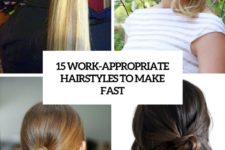 15 work-appropriate hairstyles to make fast cover