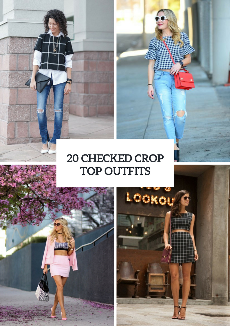 Beautiful Outfits With Checked Crop Tops