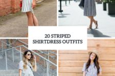 20 Cool Outfits With Striped Shirtdresses