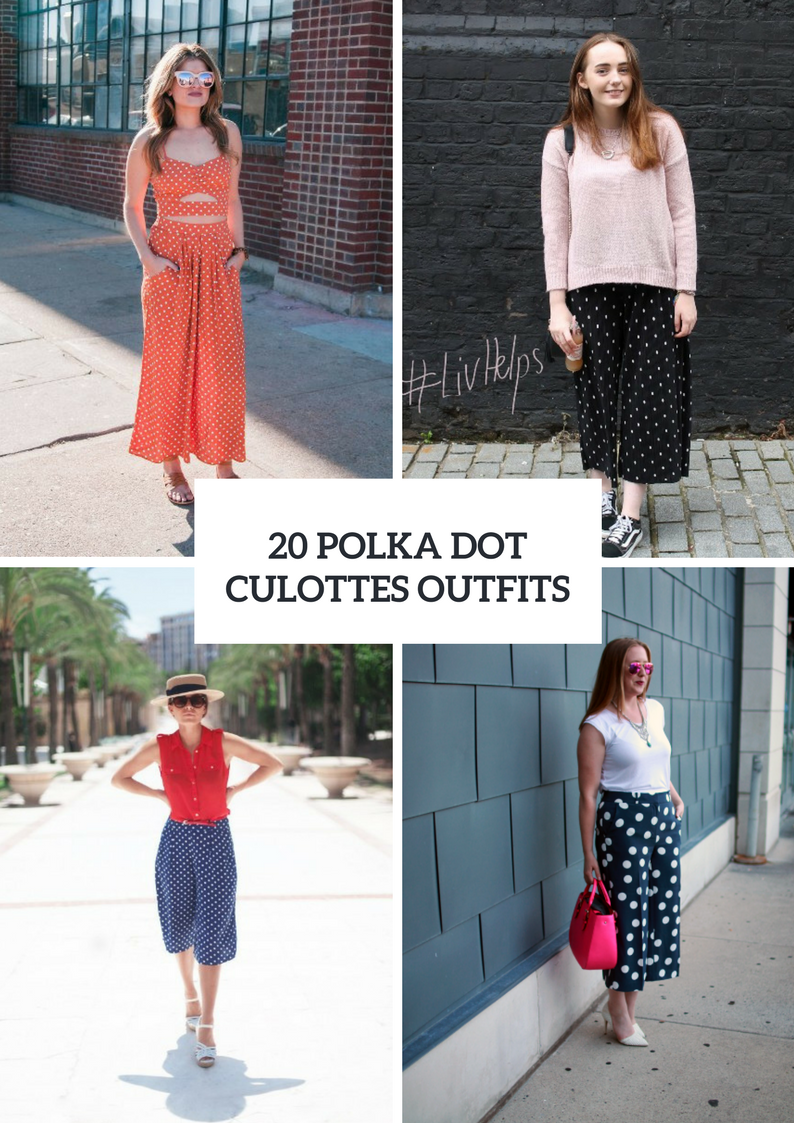 Fabulous Outfits With Polka Dot Culottes