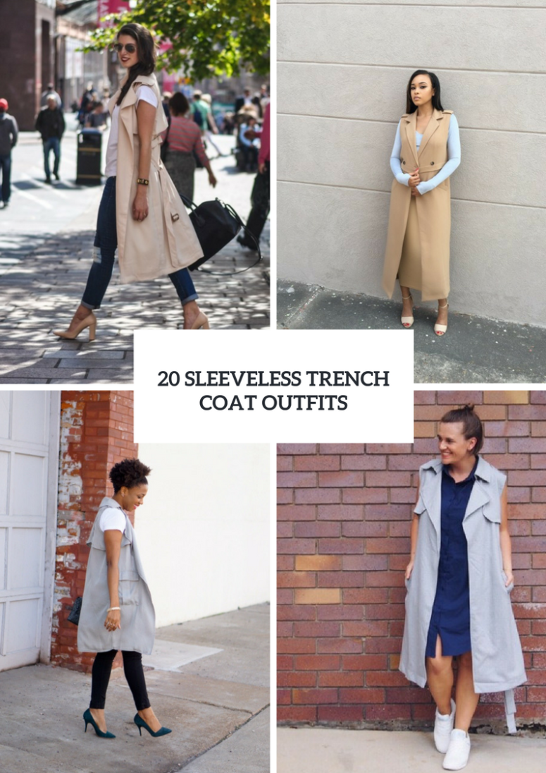 Gorgeous Outfits With Sleeveless Trench Coats