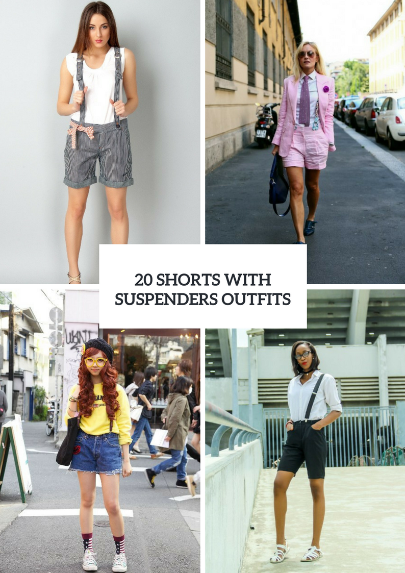 Ideas To Wear Shorts With Suspenders