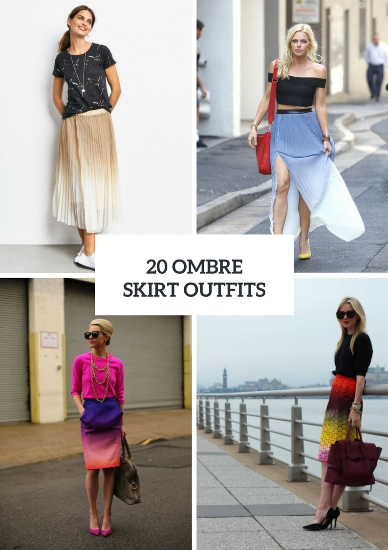 Outfits With Ombre Skirts To Repeat