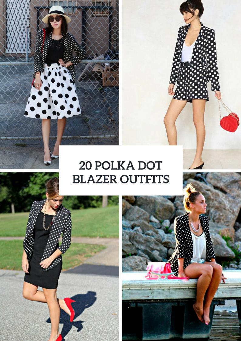 Spring Outfits With Polka Dot Blazers